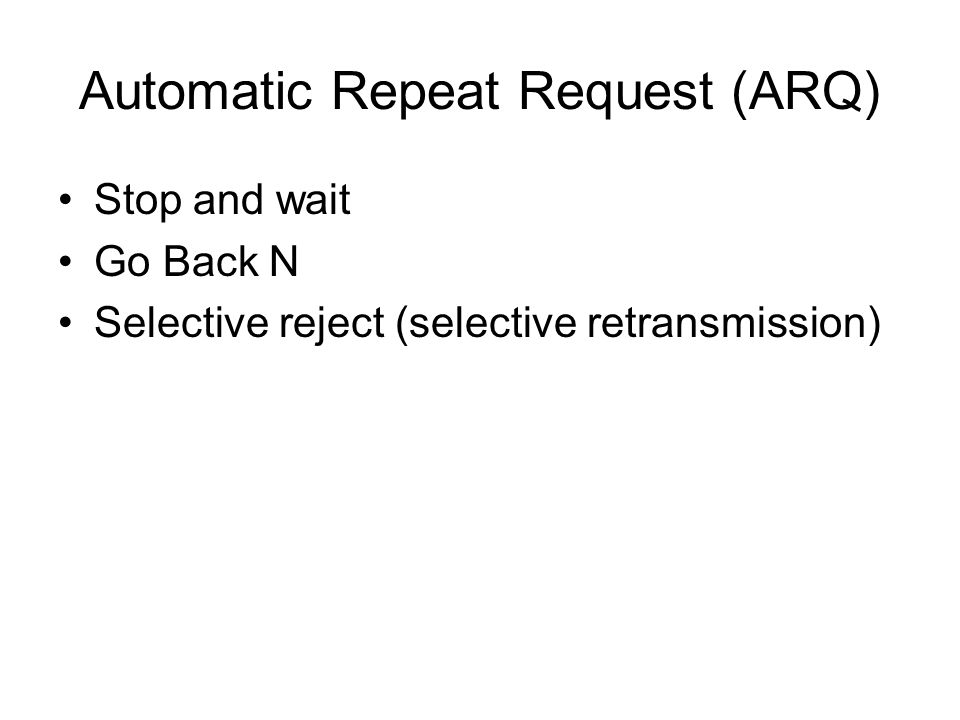 Automatic Repeat Request (ARQ)