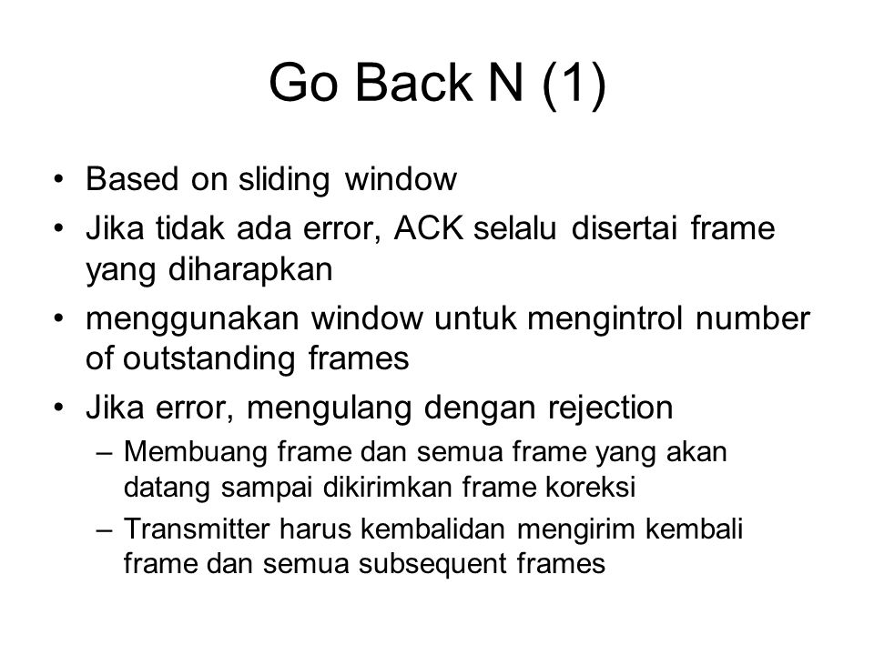 Go Back N (1) Based on sliding window