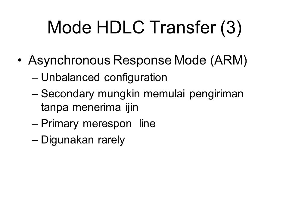 Mode HDLC Transfer (3) Asynchronous Response Mode (ARM)