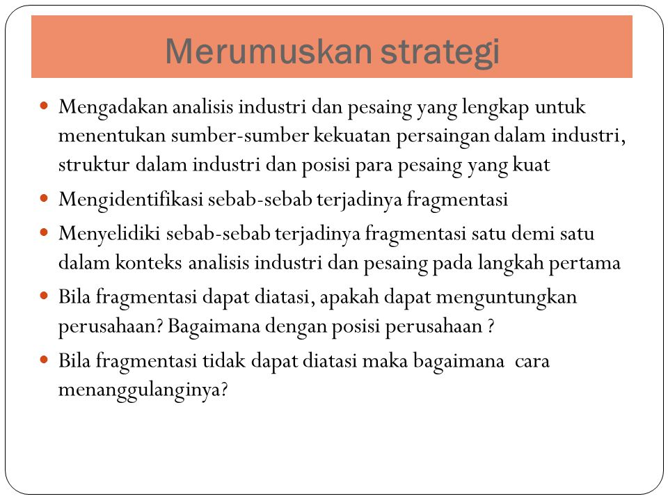 Merumuskan strategi