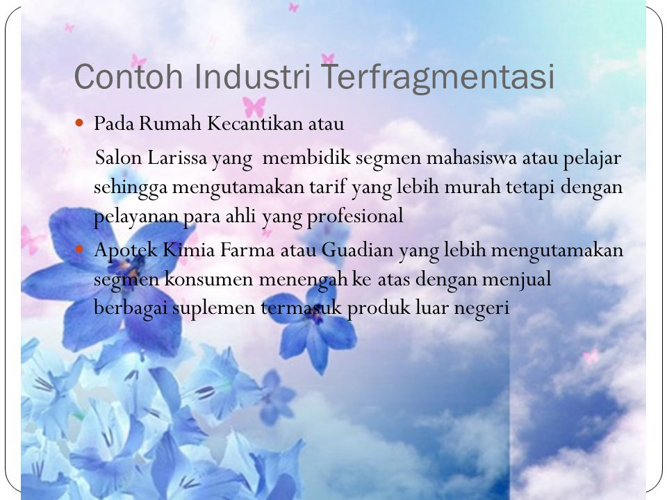 Contoh Industri Terfragmentasi