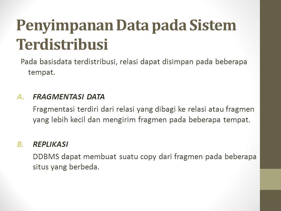 Penyimpanan Data pada Sistem Terdistribusi
