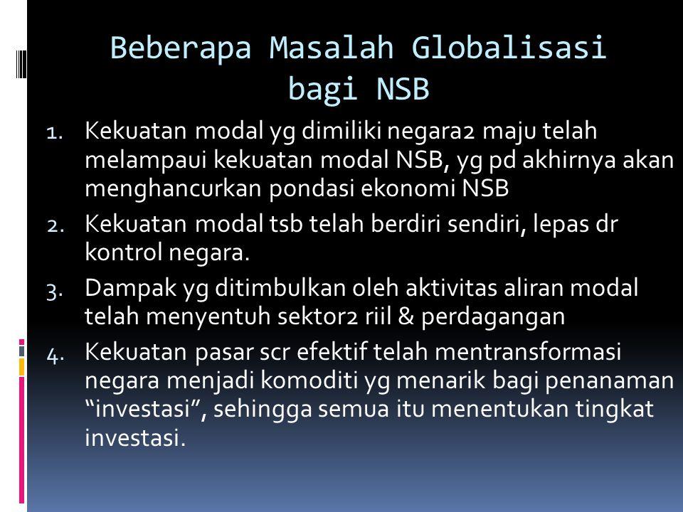 Beberapa Masalah Globalisasi bagi NSB