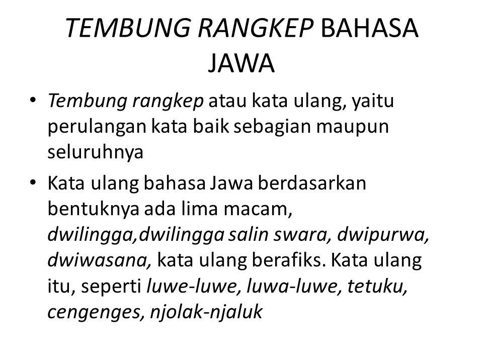 TEMBUNG RANGKEP BAHASA JAWA