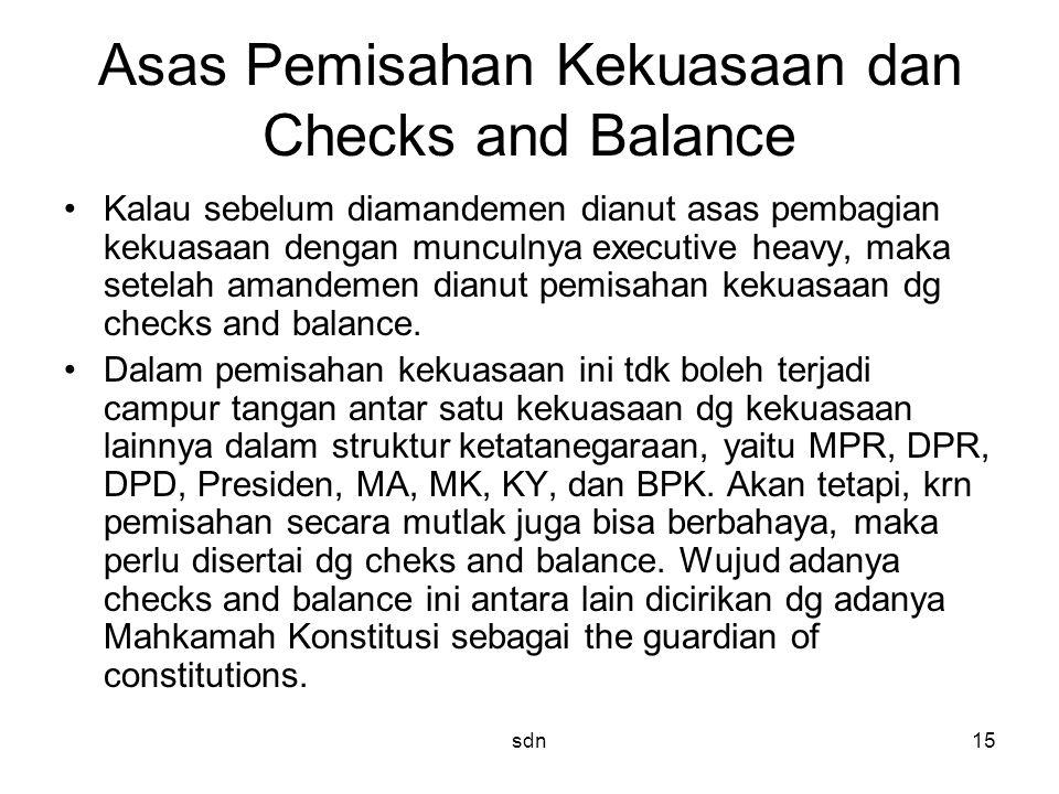 Asas Pemisahan Kekuasaan dan Checks and Balance