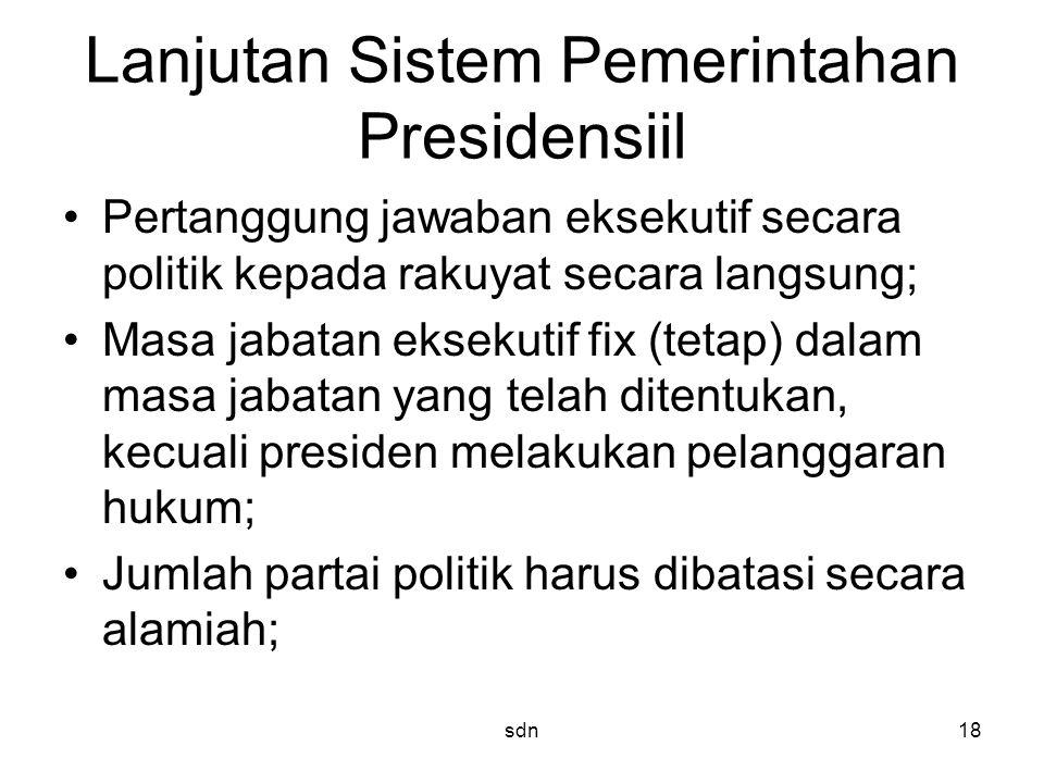 Lanjutan Sistem Pemerintahan Presidensiil