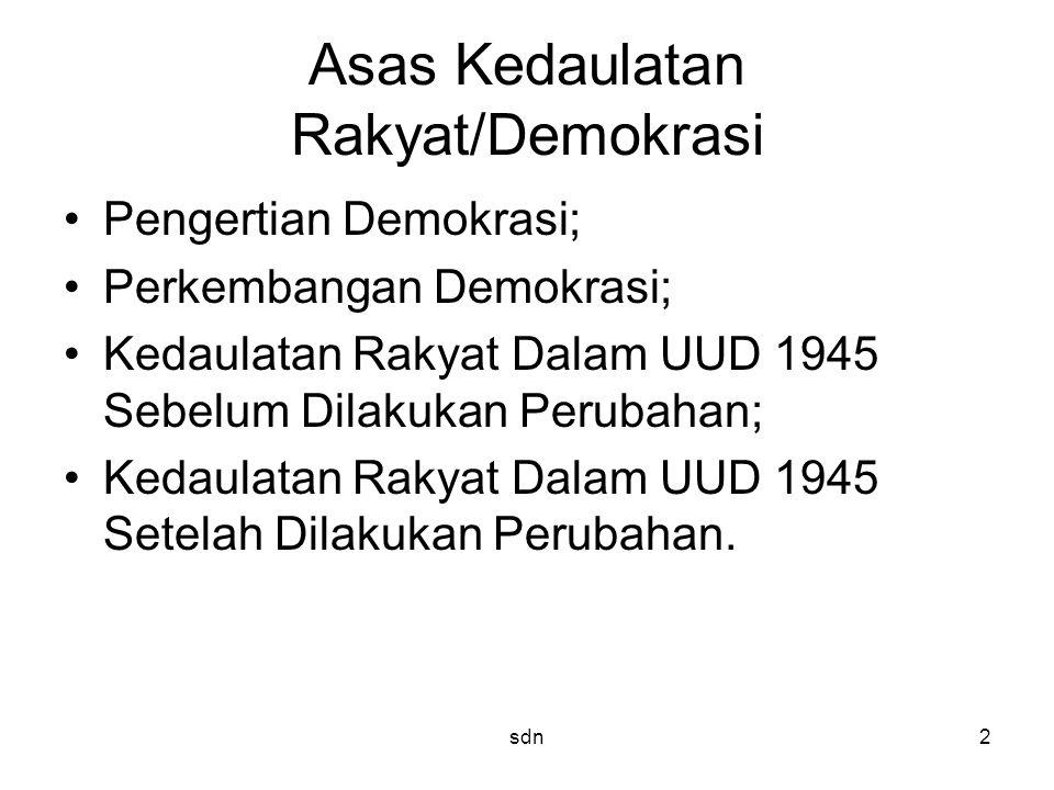 Asas Kedaulatan Rakyat/Demokrasi