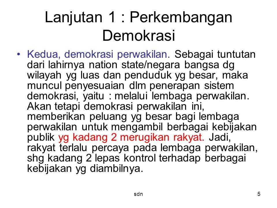 Lanjutan 1 : Perkembangan Demokrasi