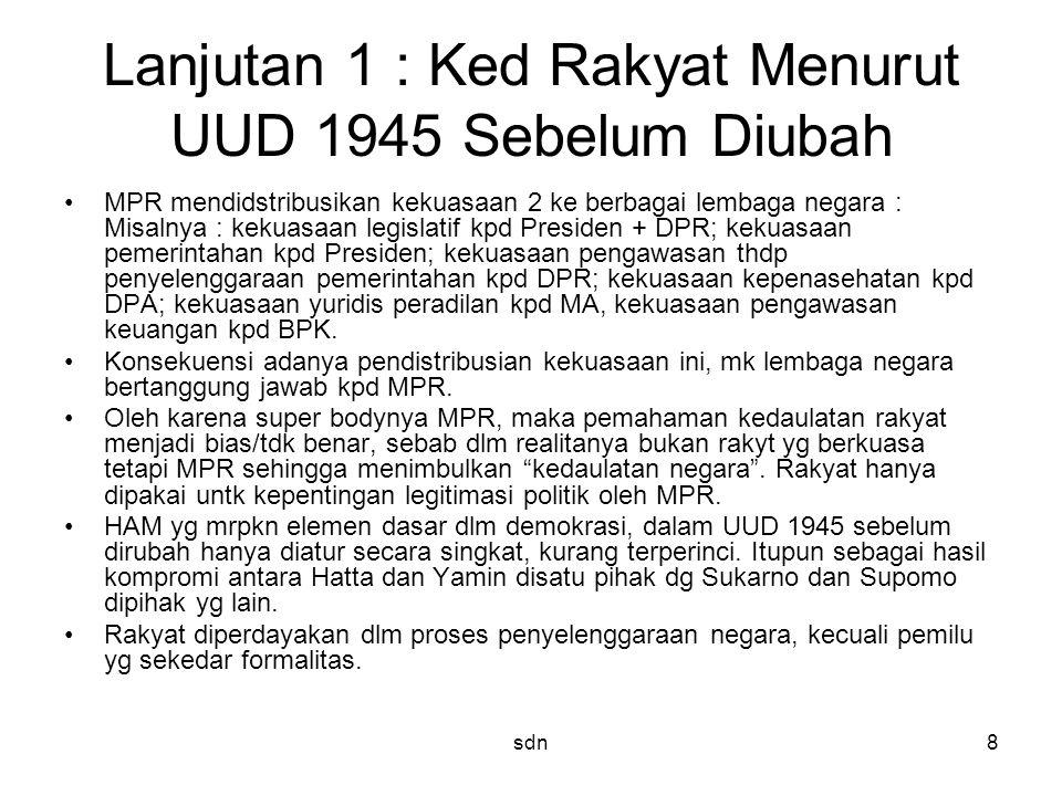 Lanjutan 1 : Ked Rakyat Menurut UUD 1945 Sebelum Diubah