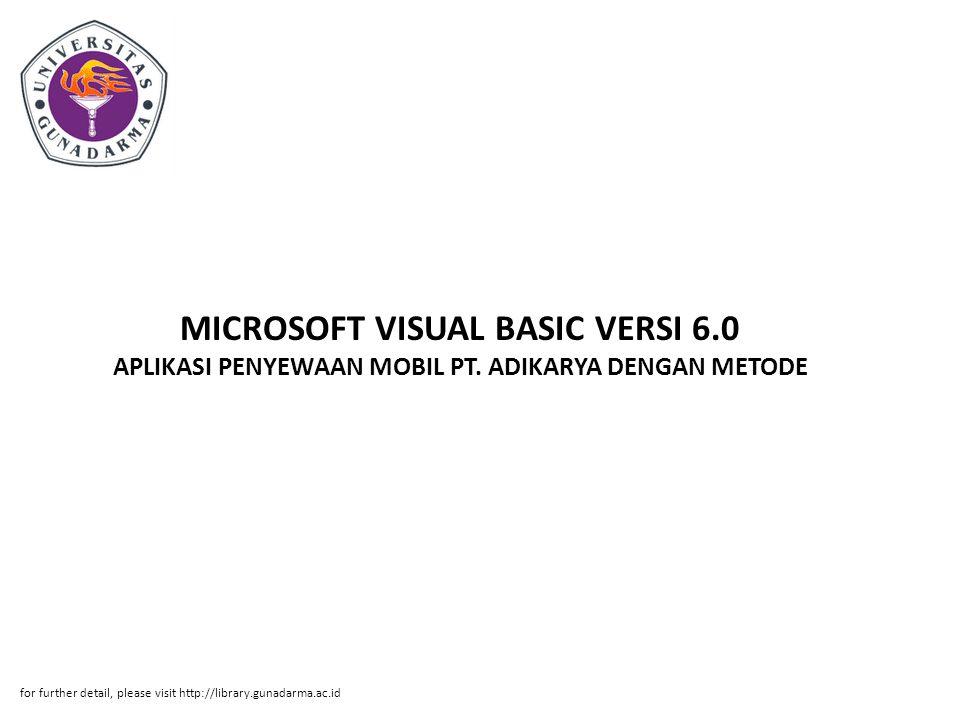 MICROSOFT VISUAL BASIC VERSI 6. 0 APLIKASI PENYEWAAN MOBIL PT