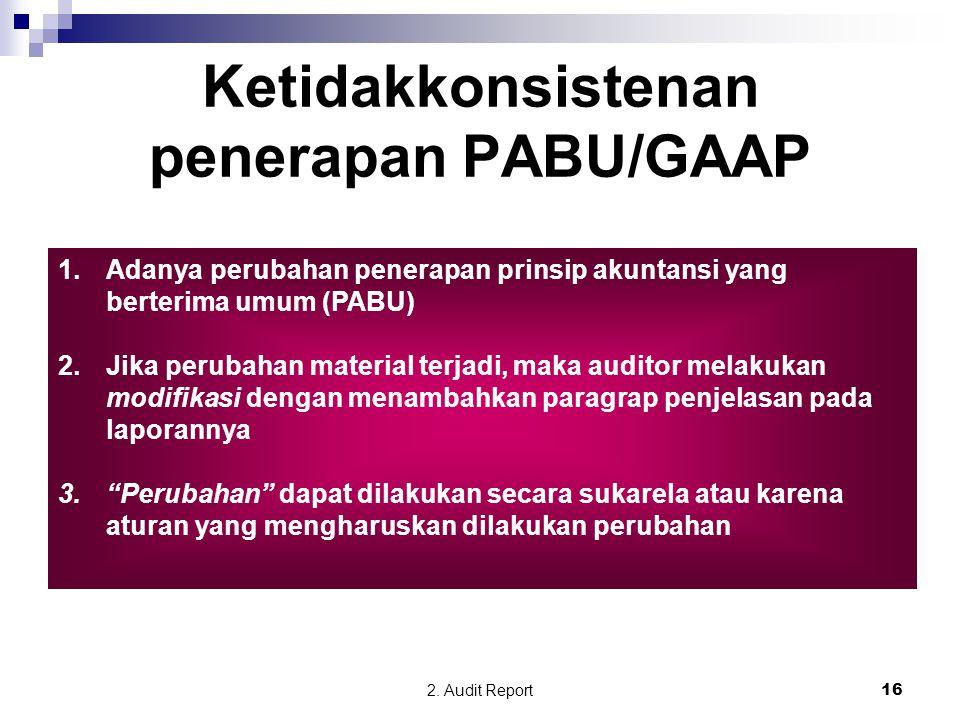 Ketidakkonsistenan penerapan PABU/GAAP