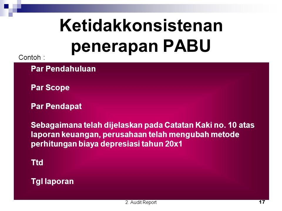 Ketidakkonsistenan penerapan PABU