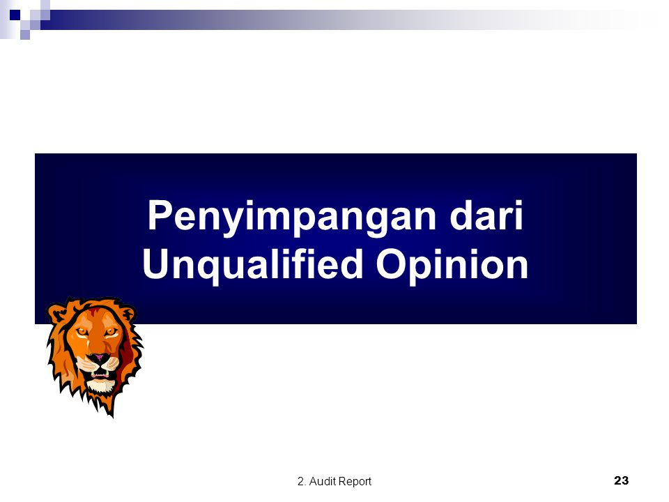 Penyimpangan dari Unqualified Opinion