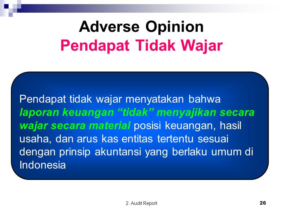 Adverse Opinion Pendapat Tidak Wajar