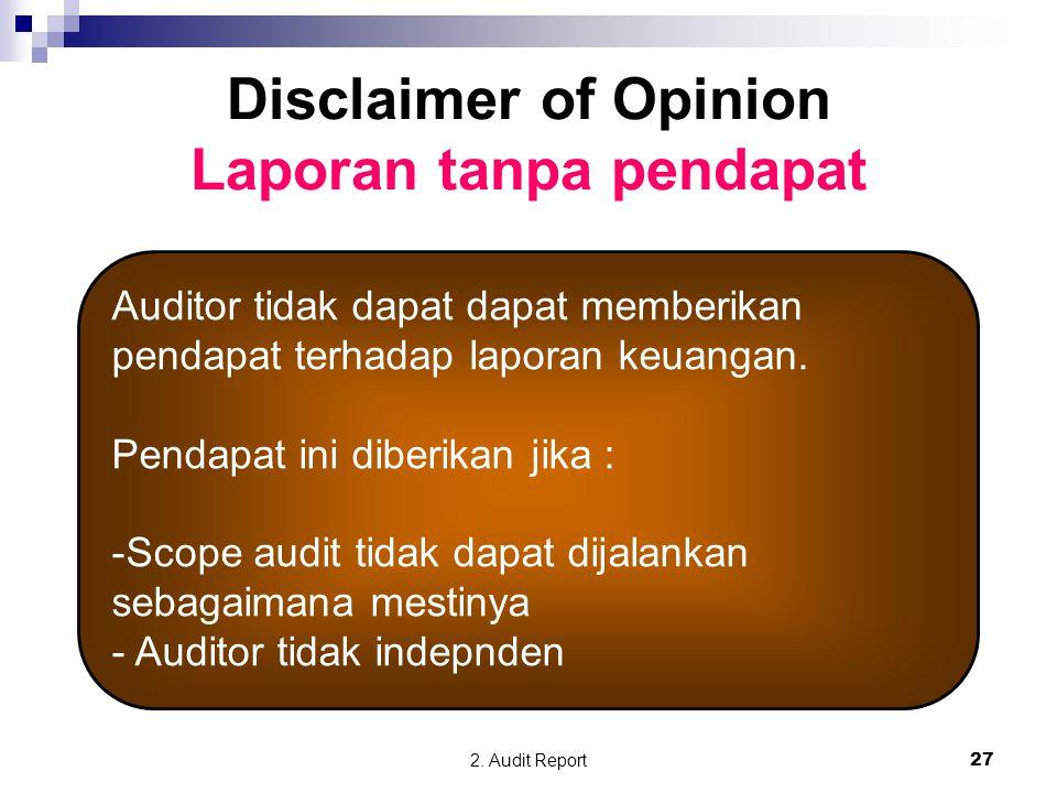 Disclaimer of Opinion Laporan tanpa pendapat