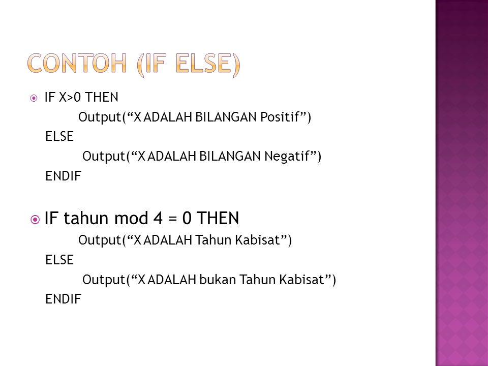 IF tahun mod 4 = 0 THEN IF X>0 THEN