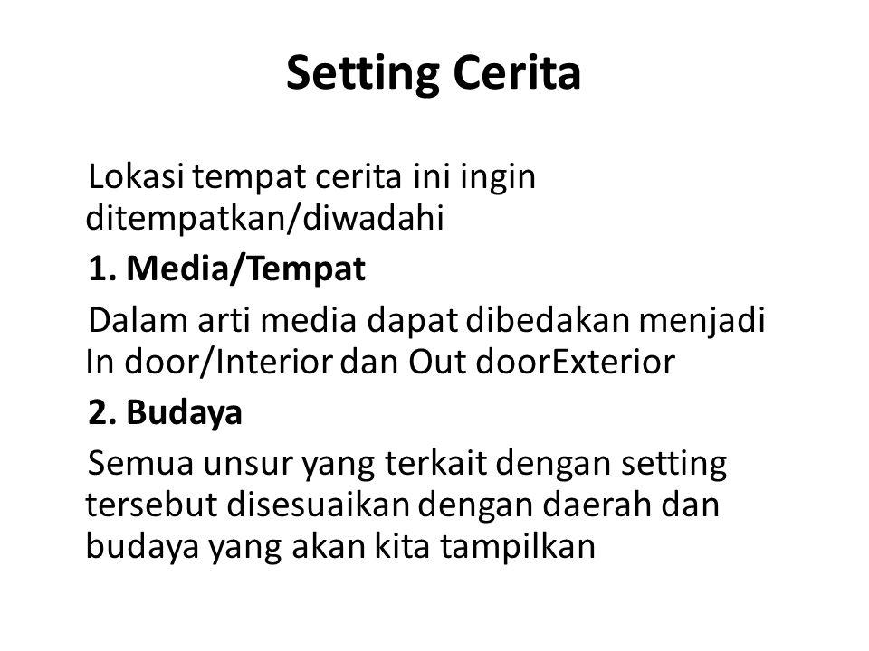 Setting Cerita