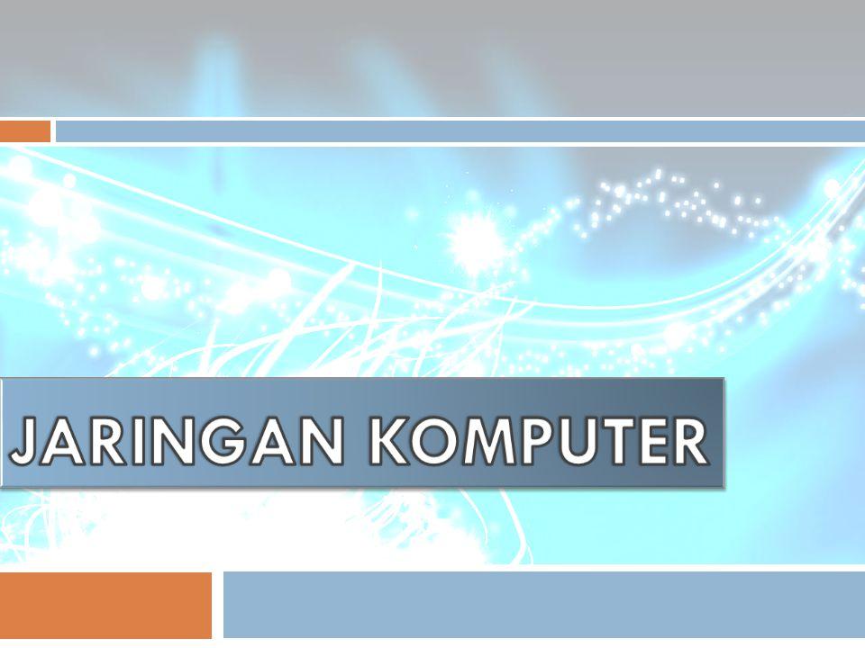 JARINGAN KOMPUTER Dedy Hermanto/Jaringan Komputer/2010