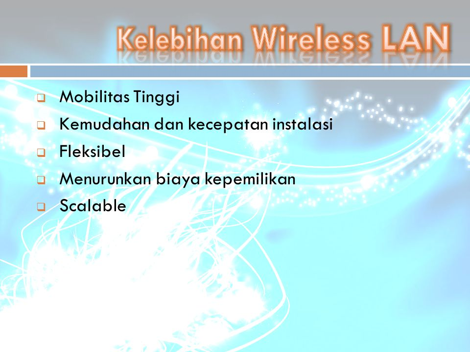 Kelebihan Wireless LAN