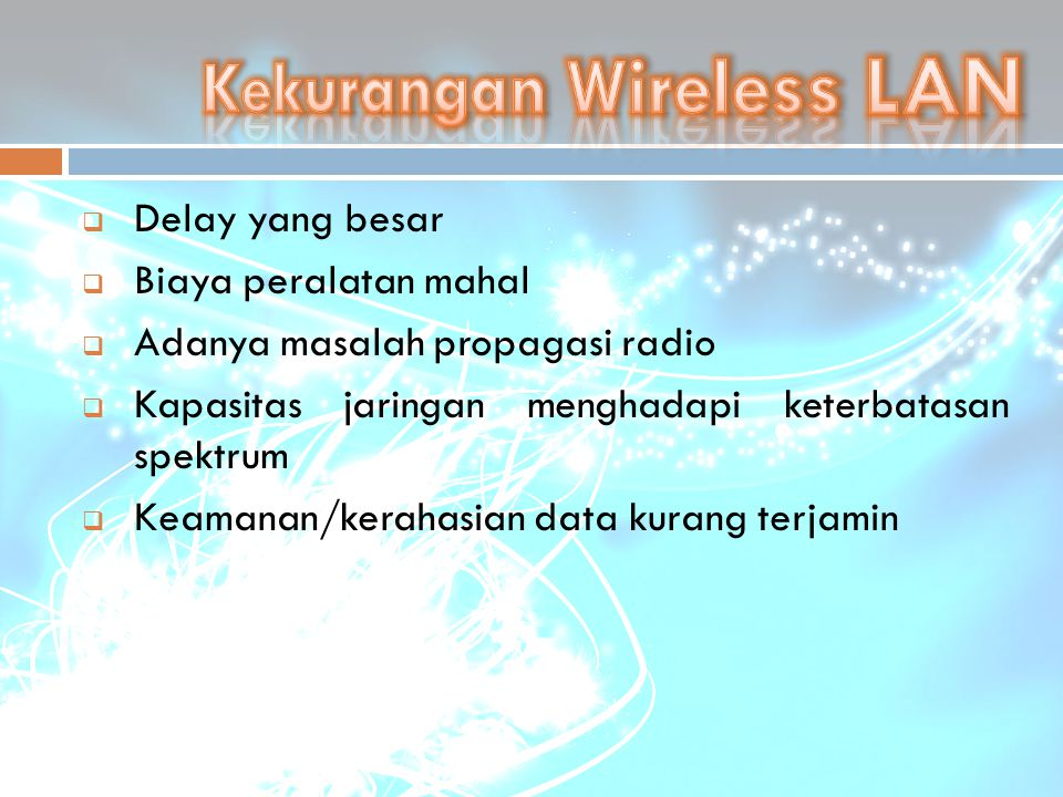 Kekurangan Wireless LAN