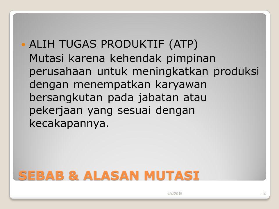 SEBAB & ALASAN MUTASI ALIH TUGAS PRODUKTIF (ATP)
