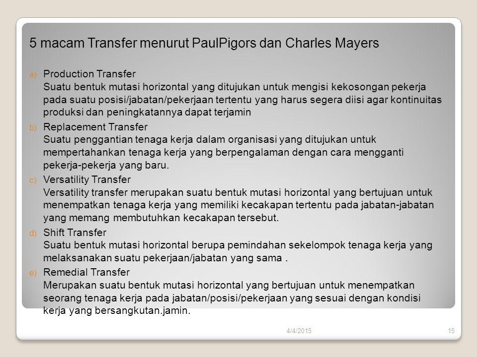 5 macam Transfer menurut PaulPigors dan Charles Mayers