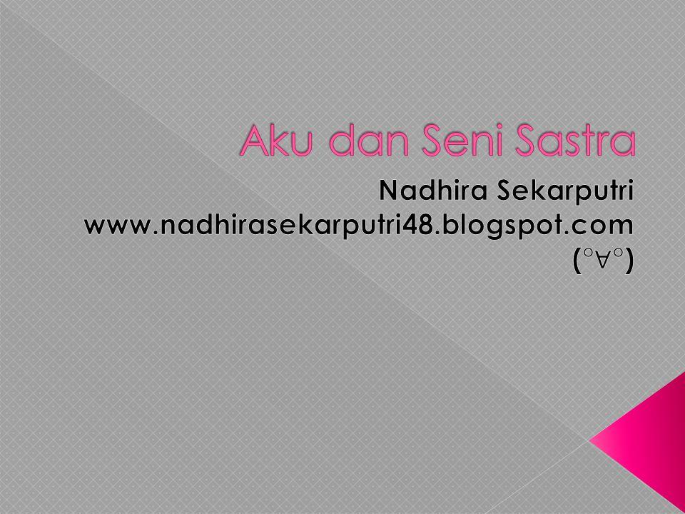 Nadhira Sekarputri www.nadhirasekarputri48.blogspot.com (°∀°)