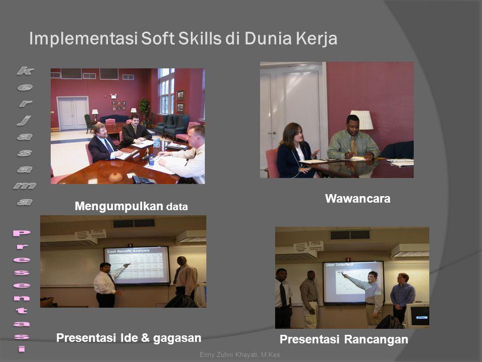 Implementasi Soft Skills di Dunia Kerja