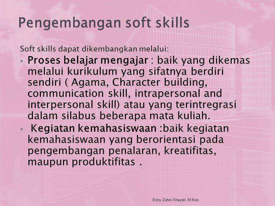 Pengembangan soft skills