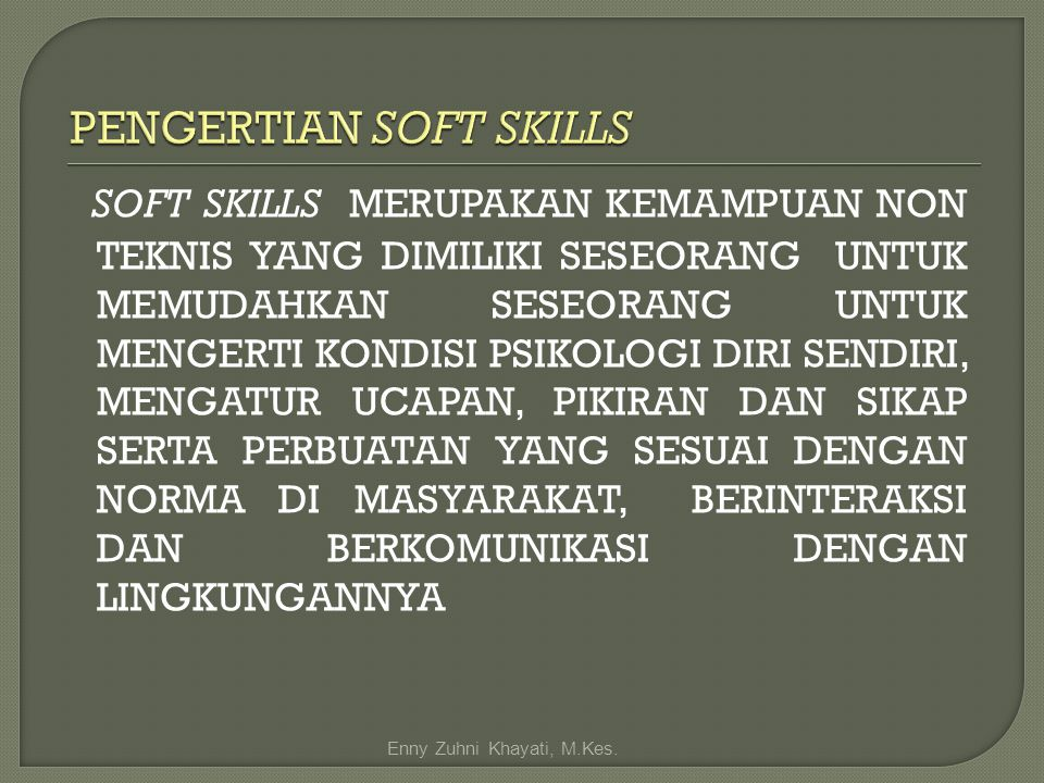 PENGERTIAN SOFT SKILLS