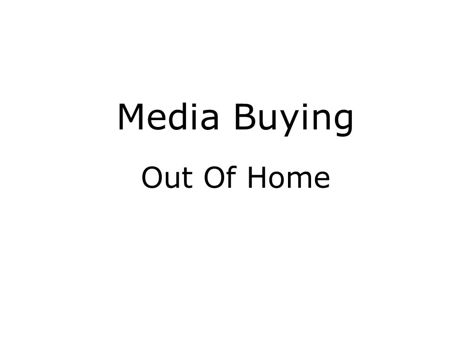Media Buying Out Of Home