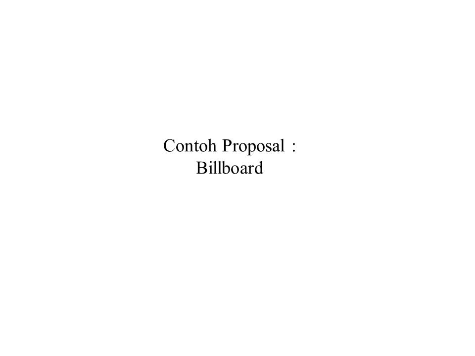 Contoh Proposal : Billboard