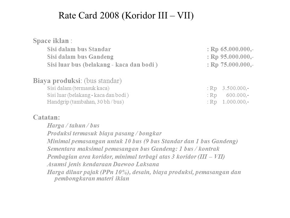 Rate Card 2008 (Koridor III – VII)