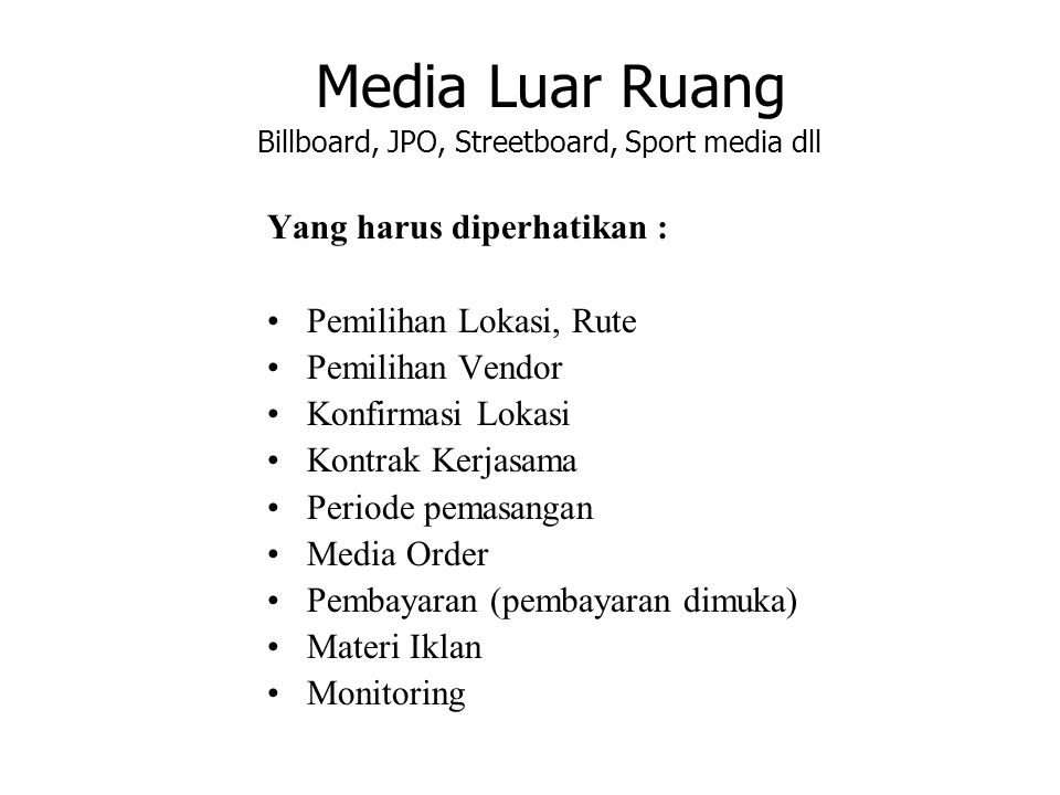 Media Luar Ruang Billboard, JPO, Streetboard, Sport media dll