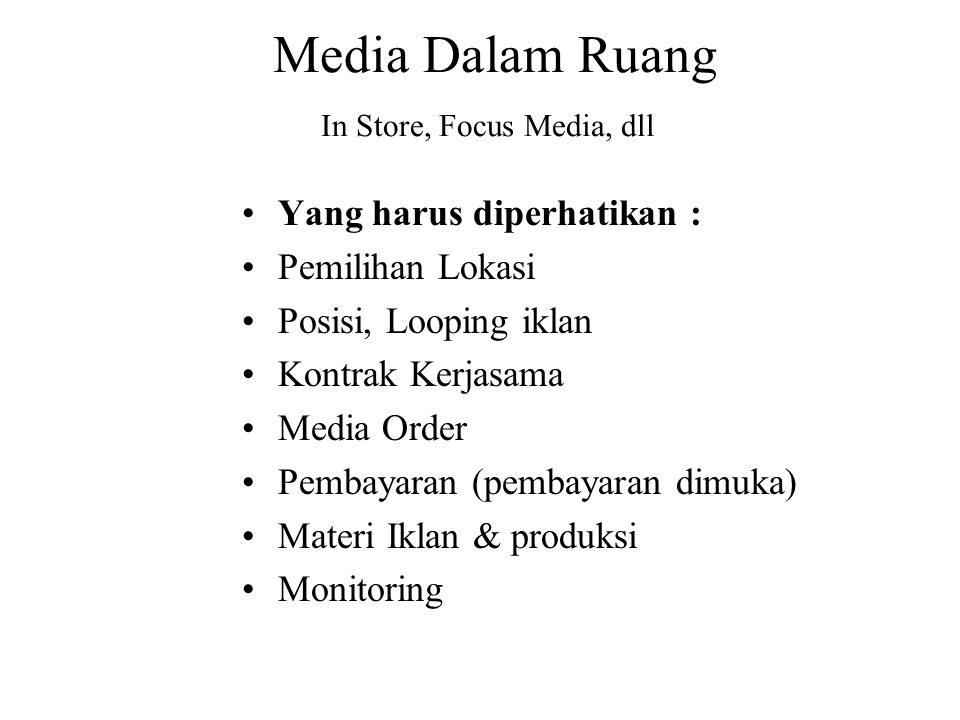 Media Dalam Ruang In Store, Focus Media, dll