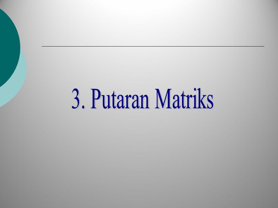 3. Putaran Matriks