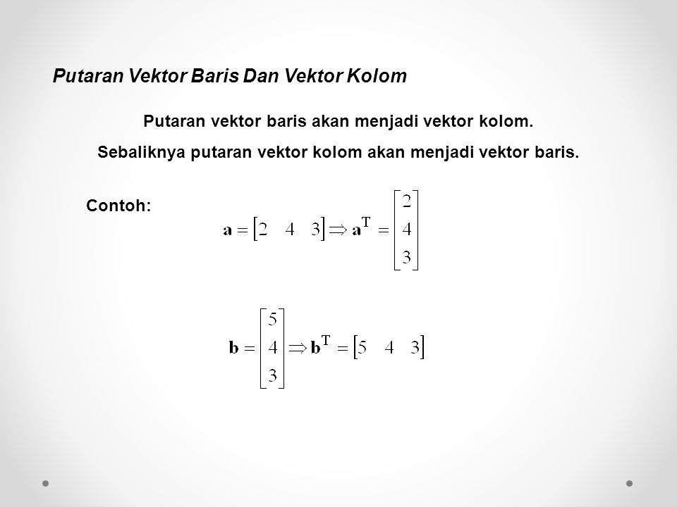 Putaran Vektor Baris Dan Vektor Kolom