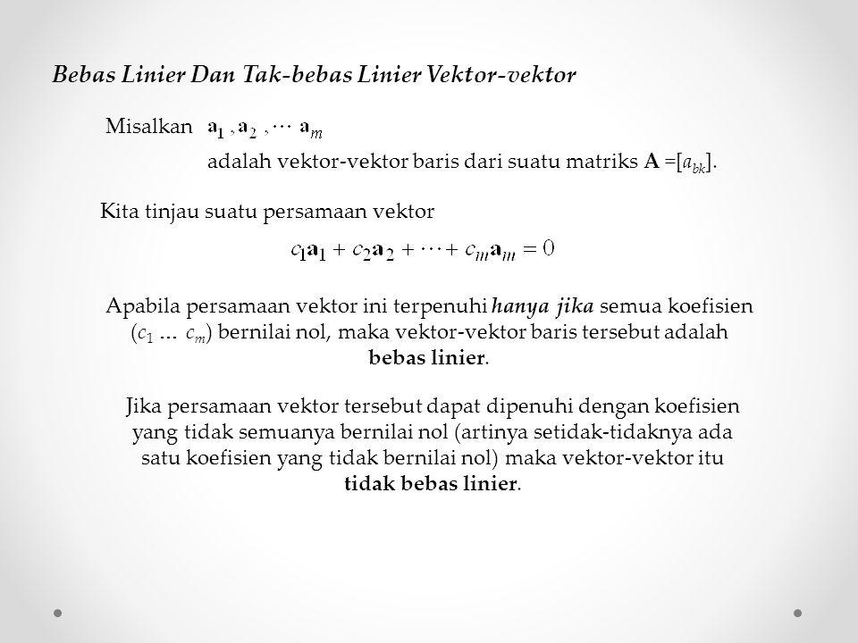 Bebas Linier Dan Tak-bebas Linier Vektor-vektor