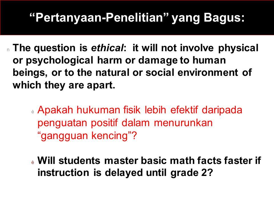 Pertanyaan-Penelitian yang Bagus: