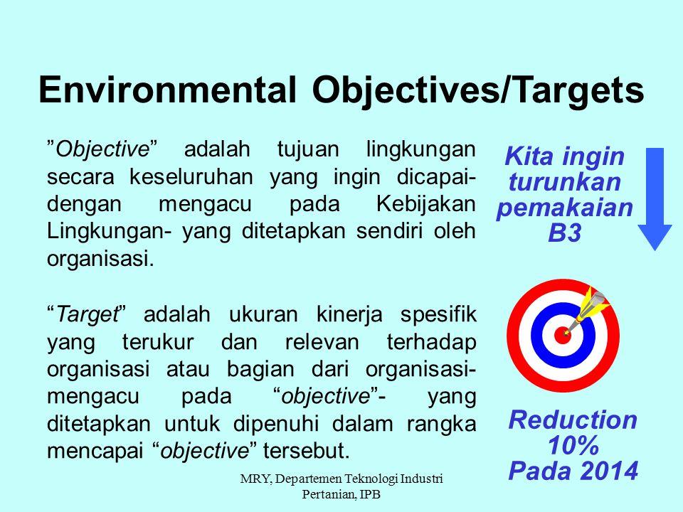 Environmental Objectives/Targets Kita ingin turunkan pemakaian B3