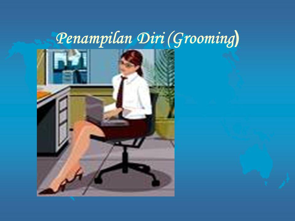 Penampilan Diri (Grooming)