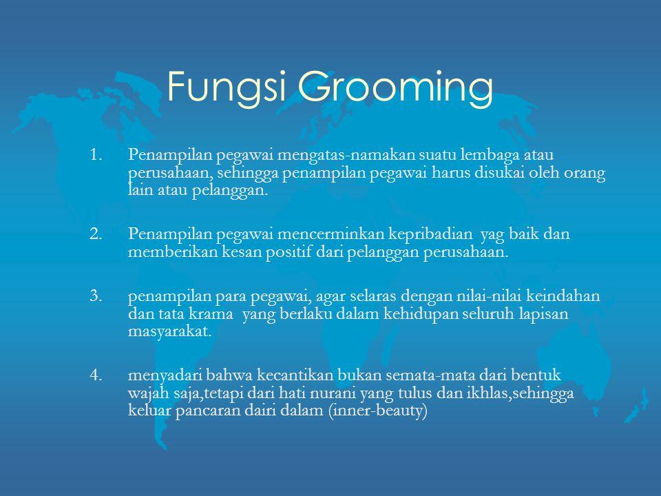 Fungsi Grooming