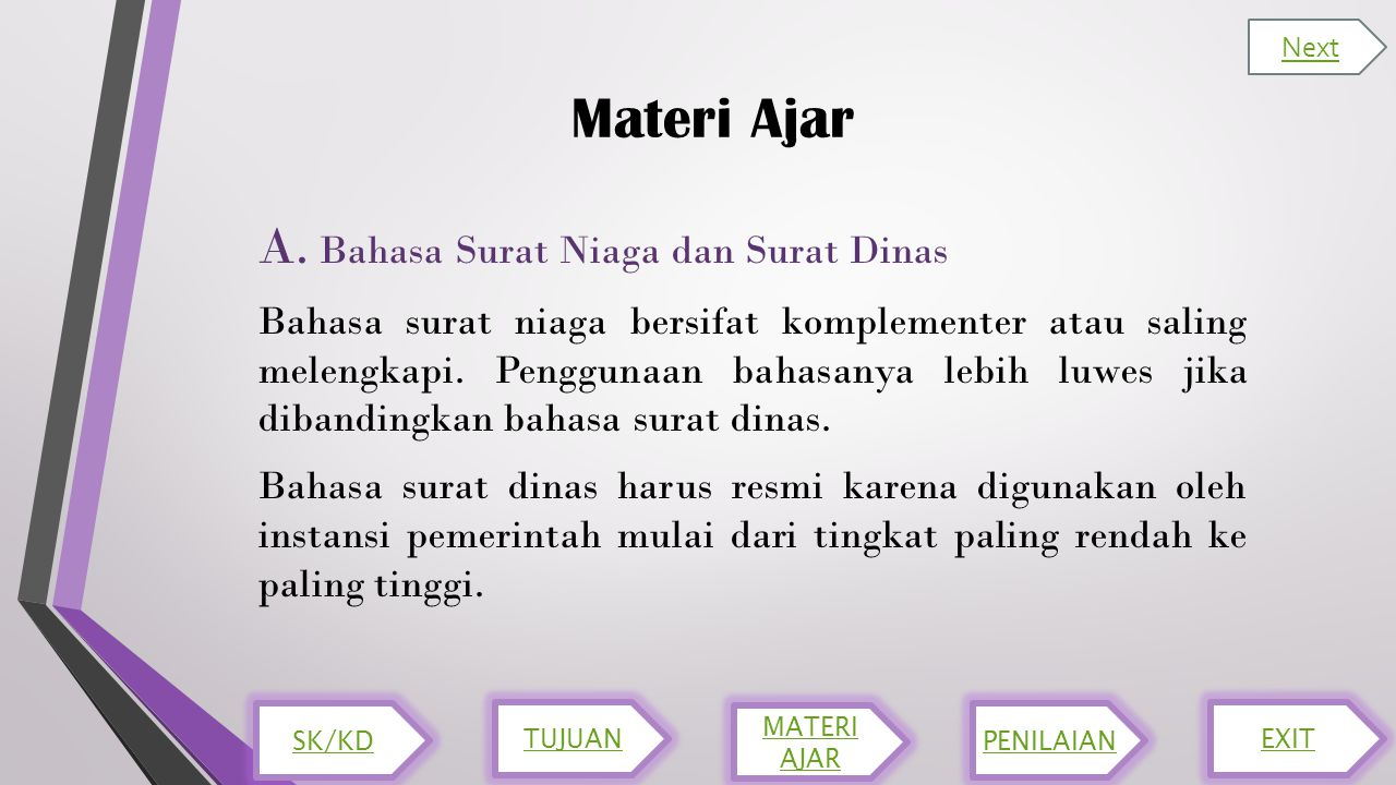Materi Ajar A. Bahasa Surat Niaga dan Surat Dinas