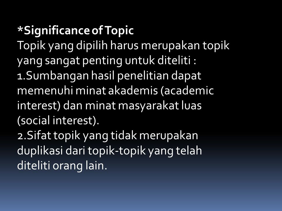*Significance of Topic