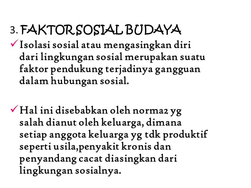 3. FAKTOR SOSIAL BUDAYA