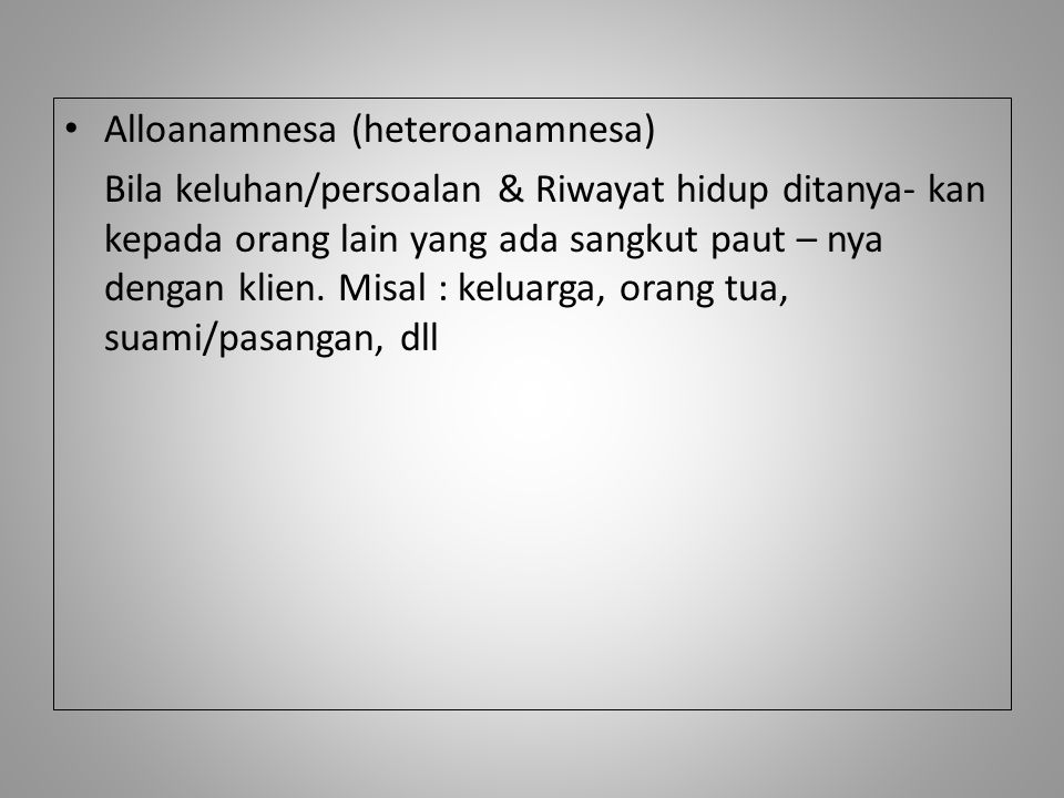 Alloanamnesa (heteroanamnesa)