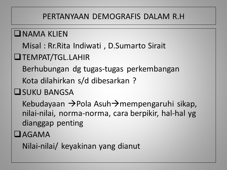 PERTANYAAN DEMOGRAFIS DALAM R.H