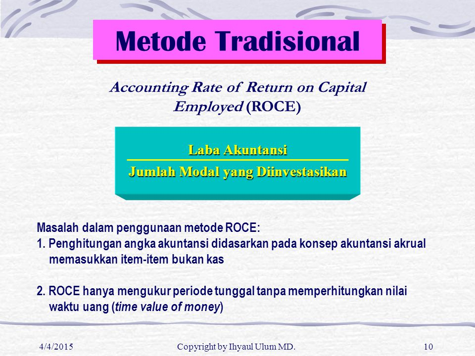 Accounting Rate of Return on Capital Employed (ROCE)