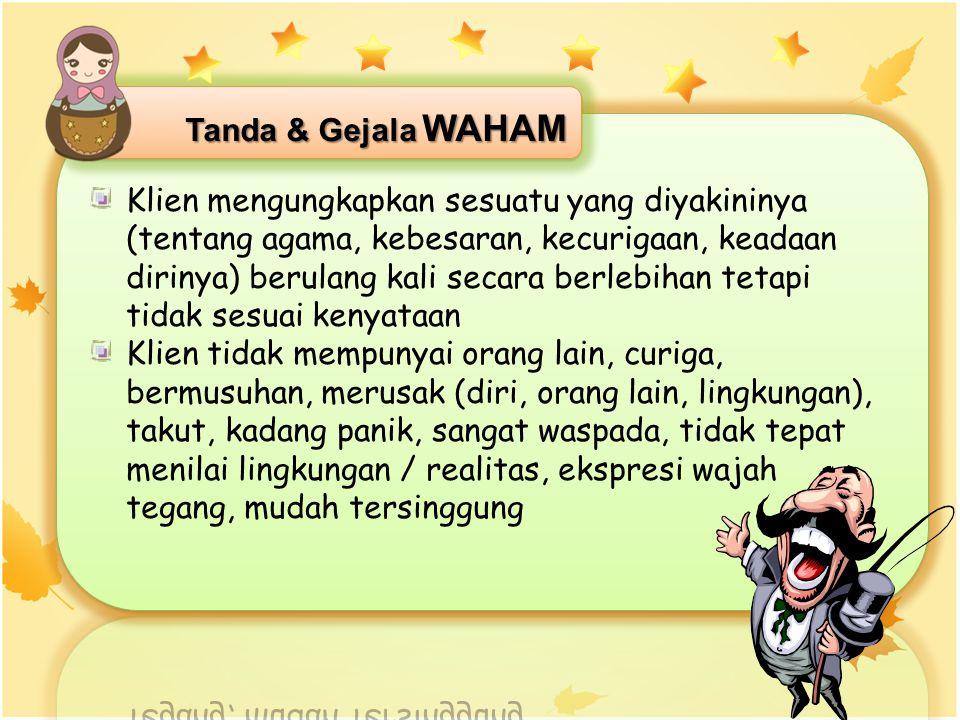 Tanda & Gejala WAHAM
