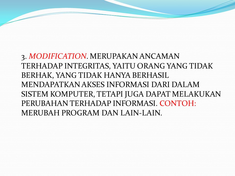 3. MODIFICATION.